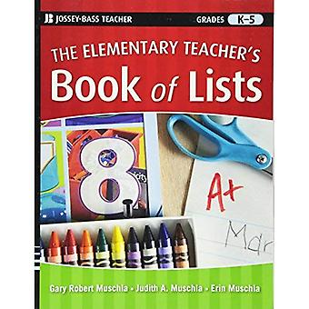 The Elementary Teachers Book of Lists: Grades K-5