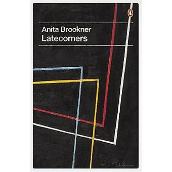 Latecomers by Anita Brookner & Helen Dunmore