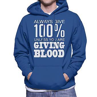 Immer geben Sie 100 Prozent, wenn Youre geben Blut Herren Sweatshirt mit Kapuze weiß
