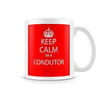 Keep Calm je suis un Mug imprimé chef d'orchestre