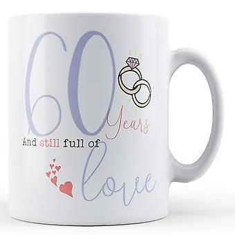 60 lat i wciąż pełne miłości - rocznica - Wydrukowano kubek