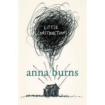 Little Constructions by Anna Burns - 9780007164622 Book