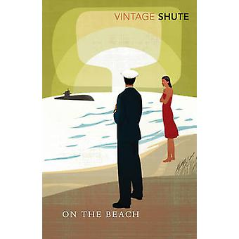 On The Beach by Nevil Shute Norway - 9780099530251 Book
