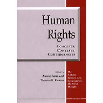 Human Rights - Concepts - Contests - Contingencies by Austin Sarat - T