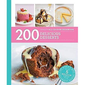 200 deliziosi dessert - Hamlyn tutti colore Cookboo da Sara Lewis - 978