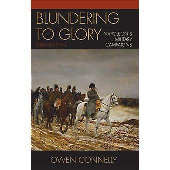 Rumbo a la gloria - campañas militares de Napoleón (3 revisado editi
