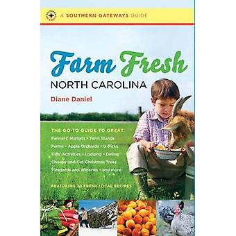 Farm Fresh North Carolina - The Go-to Guide to Great Farmers' Markets