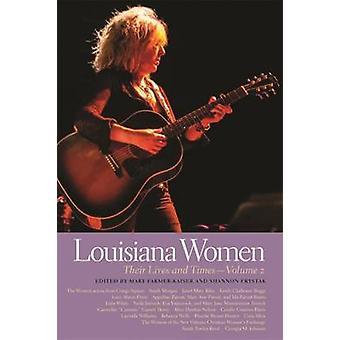 Louisiana Women - Their Lives and Times by Shannon Frystak - Mary Farm