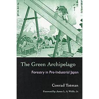 O arquipélago verde - silvicultura no Japão Preindustrial por Conrad Totm