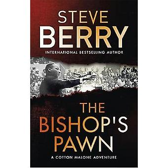 The Bishop's Pawn by Steve Berry - 9781473687158 Book