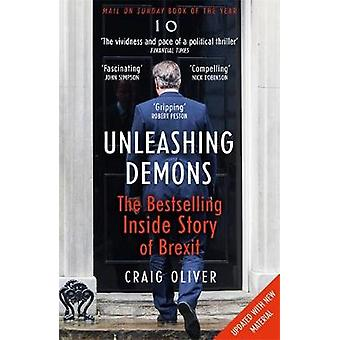 Vapauttaa demonit - sisällä tarina Brexit Craig Oliver - 97814