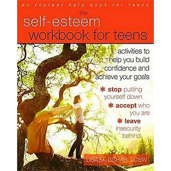 Classeur de l'estime de soi pour les ados - activités pour vous aider à construire Confiden