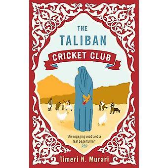 De Taliban Cricket Club (Main) door Timeri N. Murari - 9781743311479 B