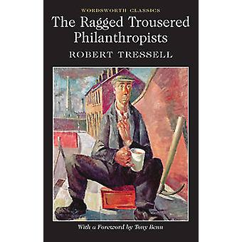 Les philanthropes Ragged Trousered par Robert Tressell - Lionel Kell