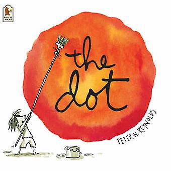 The Dot by Peter Reynolds - Peter Reynolds - 9781844281695 Book