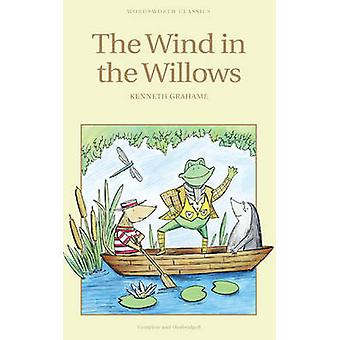 The Wind in the Willows (New edition) by Kenneth Grahame - 9781853261