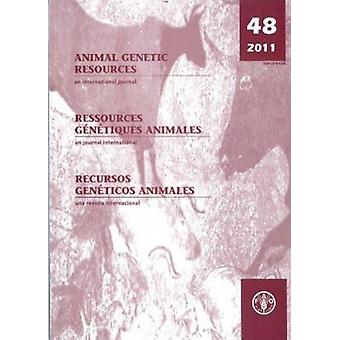 Animal Genetic Resources - An International Journal - 2011 - No. 48 by B