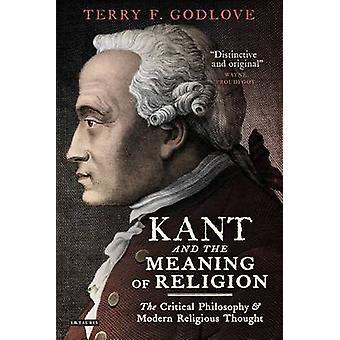 Kant och innebörden av Religion - kritisk filosofi och Modern