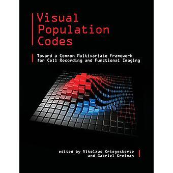 Visual Population Codes - Toward a Common Multivariate Framework for C