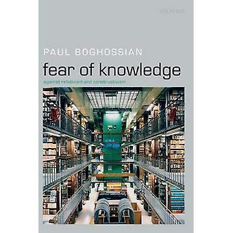 Angst voor kennis: tegen relativisme en constructivisme