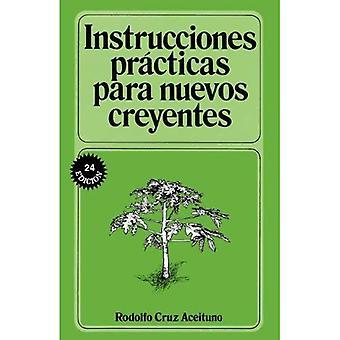 Intrucciones Practicas Para Nuevos Creyentes