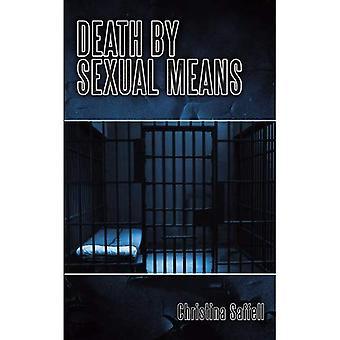 Tod mit sexuellen Mitteln