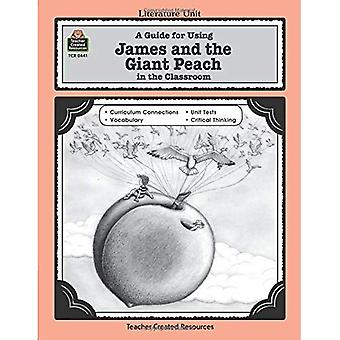James and the Giant Peach (Literature Unit (Teacher Created Materials))
