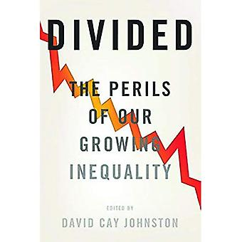 Divided : The Perils of Our Growing Inequality