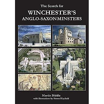 The Search for Winchester's Anglo-Saxon Minsters