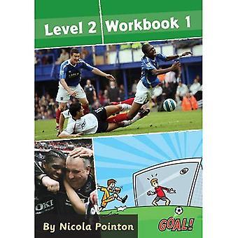 Goal!: Level 2: Level 2 Workbook 1 (Goal! Series)