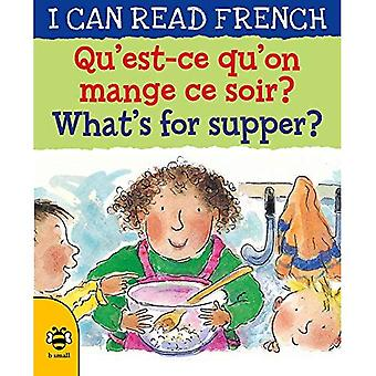 Qu'est-ce qu'on mange ce soir? / What's for supper?� (I CAN READ FRENCH)