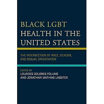 Svart HBT-hälsa i Förenta staterna: korsningen av ras, kön och sexuell läggning