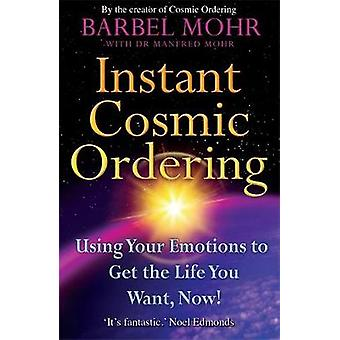 Instant Cosmic Ordering by Barbel Mohr
