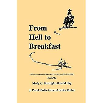 From Hell to Breakfast (Publications of the Texas Folklore Society) (Publications of the Texas Folklore Society...