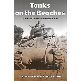 Tankar på stränderna - ett marint tankfartyg i Stillahavs-kriga av Robert M.