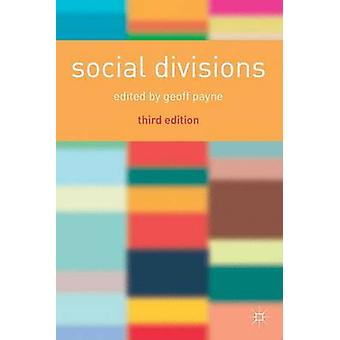 Social Divisions by Payne & Geoff