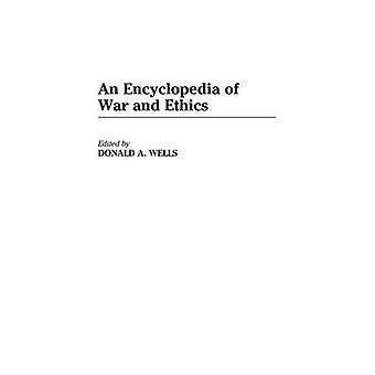 Uma enciclopédia da guerra e da ética por Wells & Donald