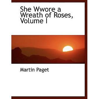 أنها فور إكليلا من الورد حجم أنا النسخة المطبوعة الكبيرة التي باغيت & مارتن