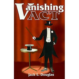 Vanishing Act by Douglas & Jack L.