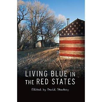 Living Blue in the Red States by Starkey & David