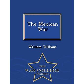 La serie messicana guerra War College di William & William