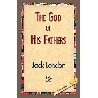 El Dios de sus padres por Londres y Jack