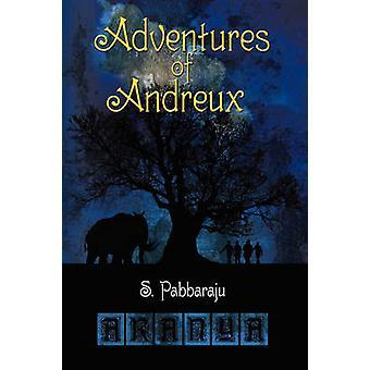 Aventures de Andreux livre un Aranya par Pabbaraju & S.