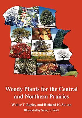 boisy Plants for the Central and Northern Prairies by sacley & Walter Thaine