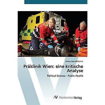 Prklinik Wien Eine Kritische Analyse von Ballnik Stefan Harald