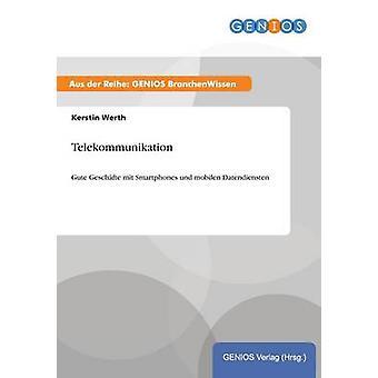 Telekommunikation por Werth & Kerstin