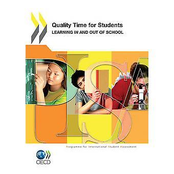 PISA kvalitetstid för eleverna lärande In och ut från skolan av OECD Publishing