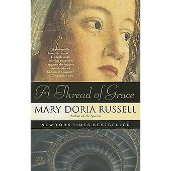 A Thread of Grace by Mary Doria Russell - 9780449004135 Book