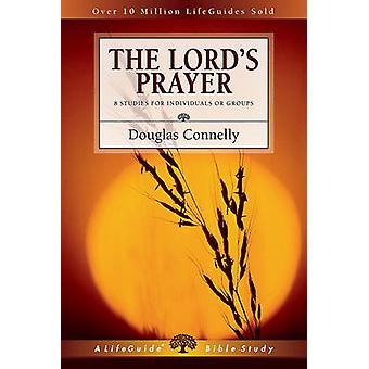 The Lord's Prayer by Douglas Connelly - 9780830830985 Book