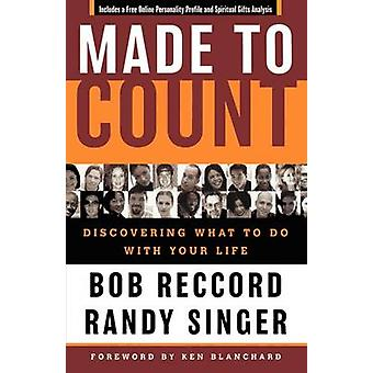 Made to Count - Discovering What to Do with Your Life (annotated editi